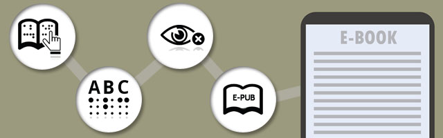 EPUB 3.0 — an E-Book Breakthrough for the Visually Impaired